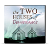 The Two Houses Of Deliverance