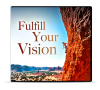 Fulfill Your Vision