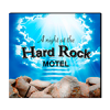 A Night at the Hard Rock Motel